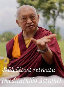 Důležitost retreatu (meditačního ústraní)