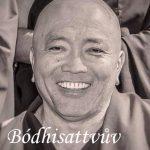 Bódhisattvův způsob života: Vzdát se světských radostí a chovat v lásce ostatní